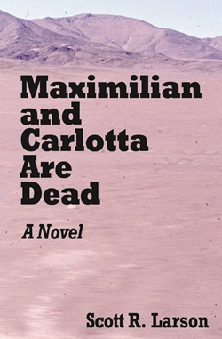 Maximilian and Carlotta Are Dead
